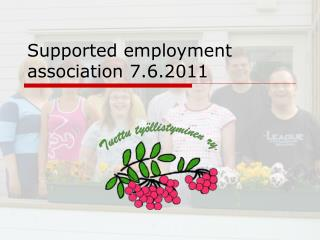Supported employment association 7.6.2011