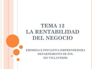 TEMA 12  LA RENTABILIDAD DEL NEGOCIO