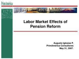 Labor Market Effects of Pension Reform