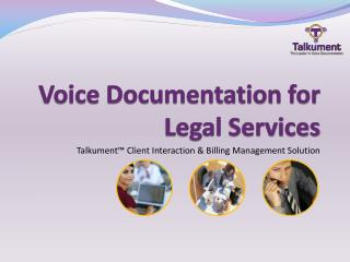 Voice Documentation for Legal Services