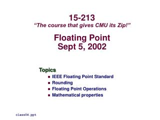 Floating Point Sept 5, 2002
