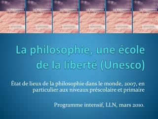 La philosophie, une école de la liberté (Unesco)