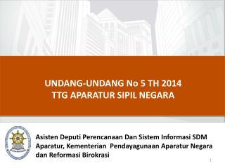 UNDANG-UNDANG No 5 TH 2014   TTG APARATUR SIPIL NEGARA