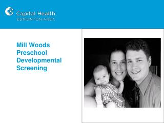 Mill Woods Preschool  Developmental Screening