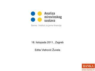 18. listopada 2011., Zagreb Edita Vlahović Žuvela