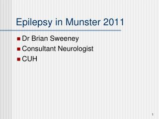 Epilepsy in Munster 2011