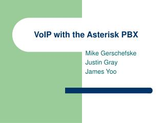 VoIP with the Asterisk PBX