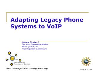 Adapting Legacy Phone Systems to VoIP