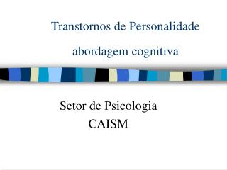 Transtornos de Personalidade abordagem cognitiva