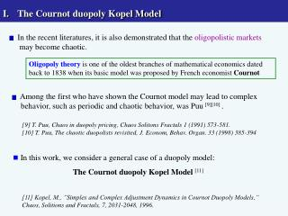 The Cournot duopoly Kopel Model