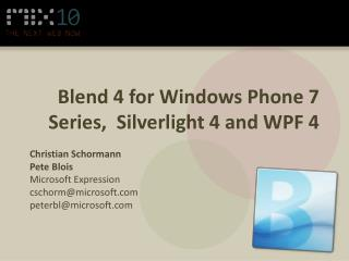 Blend 4 for Windows Phone 7 Series,  Silverlight 4 and WPF 4