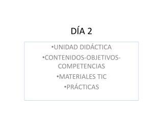 DÍA 2
