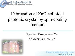 Fabrication of ZnO colloidal photonic crystal by spin-coating method