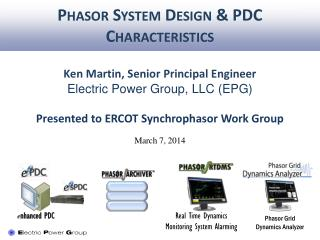 Phasor  System Design & PDC Characteristics