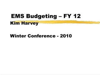 EMS Budgeting – FY 12