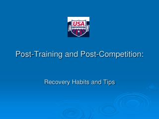 Post-Training and Post-Competition: