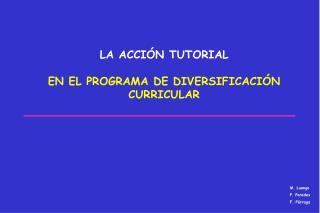 LA ACCIÓN TUTORIAL EN EL PROGRAMA DE DIVERSIFICACIÓN CURRICULAR