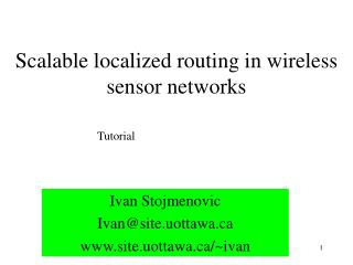 Scalable localized routing in wireless sensor networks