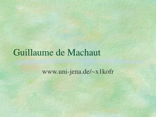 Guillaume de Machaut