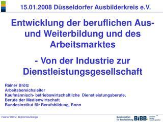 15.01.2008 D sseldorfer Ausbilderkreis e.V.
