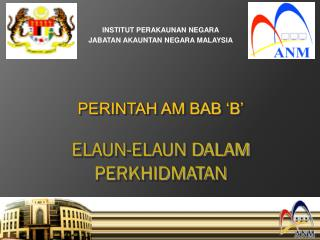 INSTITUT PERAKAUNAN NEGARA JABATAN AKAUNTAN NEGARA MALAYSIA