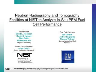 Neutron Radiography and Tomography Facilities at NIST to Analyze In-Situ PEM Fuel Cell Performance
