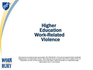 Higher Education  Work-Related Violence