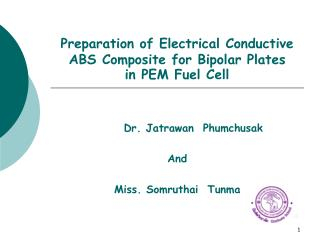 Preparation of Electrical Conductive  ABS Composite for Bipolar Plates  in PEM Fuel Cell