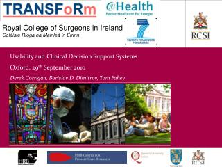 Royal College of Surgeons in Ireland Coláiste Ríoga na Máinleá in Éirinn