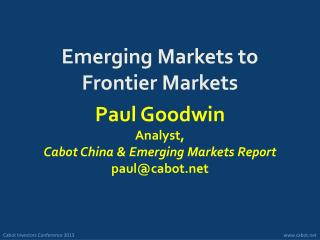 Emerging Markets to Frontier Markets