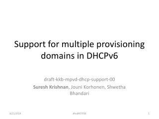 Support for multiple provisioning domains in DHCPv6