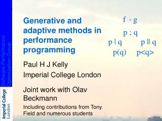 Generative and adaptive methods in performance programming