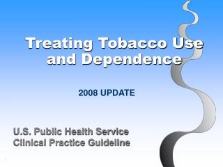 Treating Tobacco Use  and Dependence