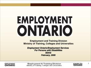 Employment Ontario/Employment Services  For Persons with Disabilities SDAG February, 2009