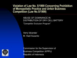 "ABUSE OF DOMINANCE IN DISTRIBUTION OF DRY CELL BATTERY "" Competitor Exclusion Program """