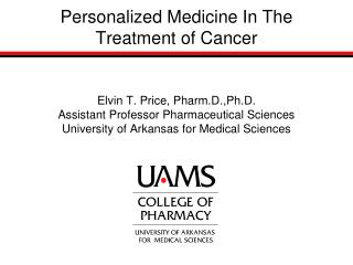 Personalized Medicine In The Treatment of Cancer