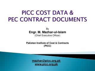 PICC COST DATA &  PEC CONTRACT DOCUMENTS