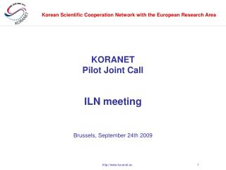 KORANET Pilot Joint Call