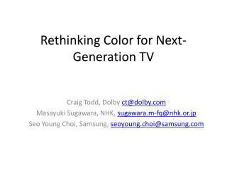 Rethinking Color for Next-Generation TV