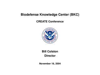 Biodefense Knowledge Center (BKC) CREATE Conference