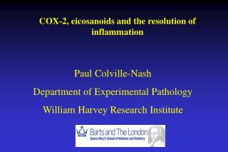 COX-2, eicosanoids and the resolution of inflammation
