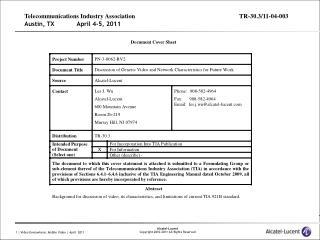 Telecommunications Industry AssociationTR-30.3/11-04-003 Austin, TX            April 4-5, 2011