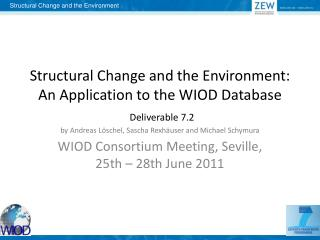 WIOD  Consortium  Meeting,  Seville , 25th – 28th June 2011