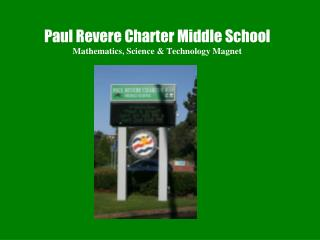 Paul Revere Charter Middle School Mathematics, Science & Technology Magnet