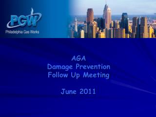 AGA Damage Prevention Follow Up Meeting June 2011