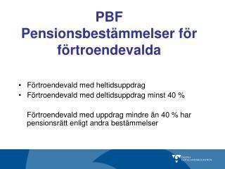 PBF Pensionsbestämmelser för förtroendevalda