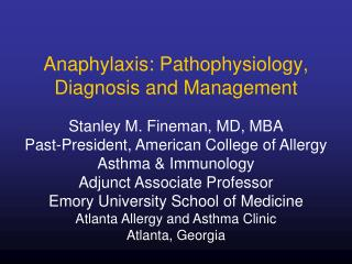 Anaphylaxis: Pathophysiology, Diagnosis and Management