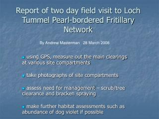 Report of two day field visit to Loch Tummel Pearl-bordered Fritillary Network