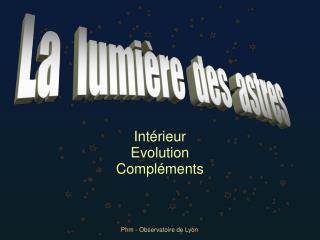 Intérieur Evolution Compléments