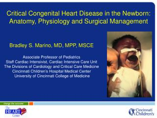 Critical Congenital Heart Disease in the Newborn:   Anatomy, Physiology and Surgical Management